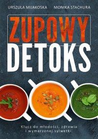 Zupowy detoks - Urszula Mijakoska - ebook
