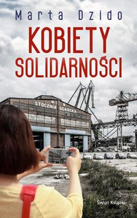 Kobiety Solidarności - Marta Dzido - ebook