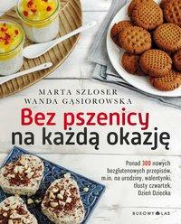 Bez pszenicy na każdą okazję - Marta Szloser - ebook