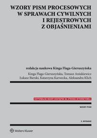 Wzory pism procesowych w sprawach cywilnych i rejestrowych z objaśnieniami - Kinga Flaga-Gieruszyńska - ebook