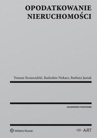 Opodatkowanie nieruchomości - Tomasz Kosieradzki - ebook