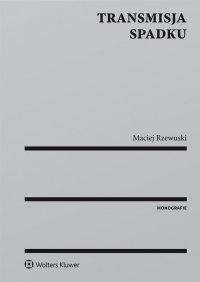 Transmisja spadku - Maciej Rzewuski - ebook