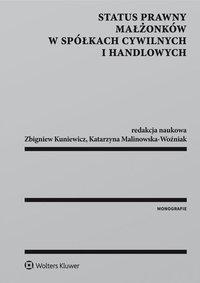 Status prawny małżonków w spółkach cywilnych i handlowych - Katarzyna Malinowska-Woźniak - ebook