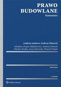 Prawo budowlane. Komentarz - Arkadiusz Despot-Mładanowicz - ebook