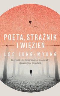 Poeta, strażnik i więzień