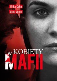 Kobiety w mafii - Milka Kahn - ebook