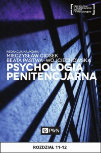 Psychologia penitencjarna. Rozdział 11-12