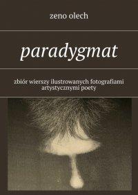 Paradygmat - Zeno Olech - ebook
