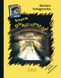 Siedem d(r)eszczowych dni - Barbara Szelągowska - ebook