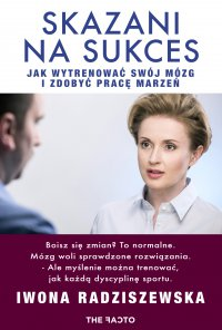 Skazani na sukces - Iwona Radziszewska - ebook