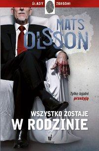 Wszystko zostaje w rodzinie - Mats Olsson - ebook