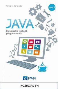 JAVA. Uniwersalne techniki programowania. Rozdział 3-4 - Krzysztof Barteczko - ebook