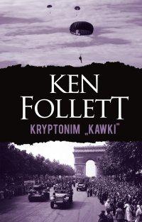 """Kryptonim """"Kawki"""" - Ken Follett - ebook"""