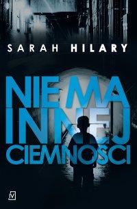 Nie ma innej ciemności - Sarah Hilary - ebook