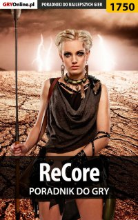 ReCore - poradnik do gry - Daniel Jąder - ebook