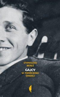 Gajcy - Stanisław Bereś - ebook
