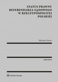Status prawny referendarza sądowego w Rzeczypospolitej Polskiej