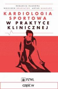 Kardiologia sportowa w praktyce klinicznej. Część IV