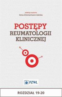 Postępy reumatologii klinicznej. Rozdział 19-20