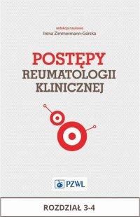 Postępy reumatologii klinicznej. Rozdział 3-4