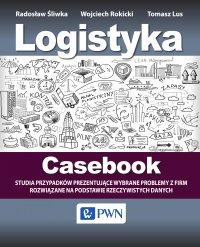Logistyka - Casebook - Radosław Śliwka - ebook