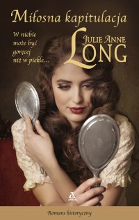 Miłosna kapitulacja - Julie Anne Long - ebook