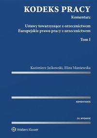 Kodeks pracy. Komentarz - Kazimierz Jaśkowski - ebook