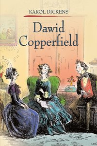 Dawid Copperfield. Tom 2