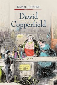 Dawid Copperfield. Tom 1
