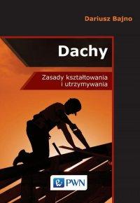 Dachy - Dariusz Stanisław Bajno - ebook