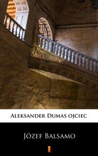 Józef Balsamo - Aleksander Dumas - ebook