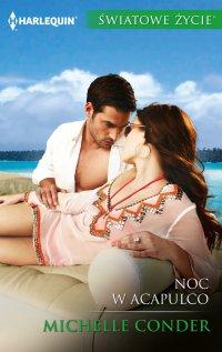 Noc w Acapulco - Michelle Conder - ebook