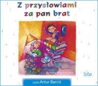Z przysłowiami za pan brat - Renata Piątkowska - audiobook