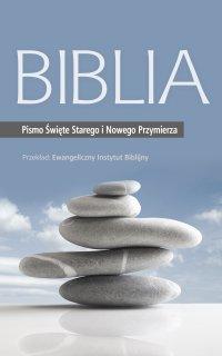 Biblia: Pismo Święte Starego i Nowego Przymierza - Opracowanie zbiorowe - ebook