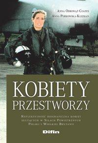 Kobiety przestworzy. Refleksyjność biograficzna kobiet służących w Siłach Powietrznych Polski i Wielkiej Brytanii