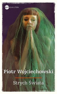 Strych Świata - Piotr Wojciechowski - ebook