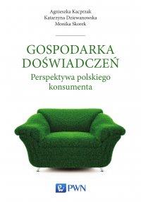 Gospodarka doświadczeń. Perspektywa polskiego konsumenta