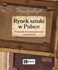 Rynek sztuki w Polsce - Monika Bryl - ebook