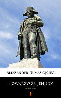 Towarzysze Jehudy - Aleksander Dumas - ebook