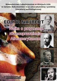 Walka o przyznanie równouprawnienia Afroamerykanom - Edyta Najbert - ebook