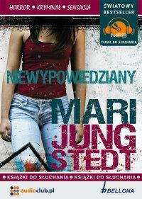 Niewypowiedziany - Mari Jungstedt - audiobook