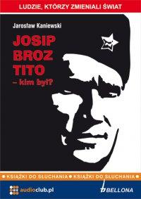 Josip Broz Tito - Jarosław Kaniewski - audiobook