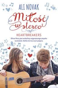 Miłość w stereo, czyli Heartbreakers - Ali Novak - ebook
