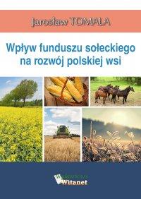 Wpływ funduszu sołeckiego na rozwój polskiej wsi