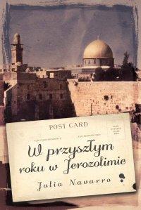 W przyszłym roku w Jerozolimie - Julia Navarro - ebook