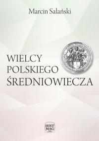Wielcy polskiego średniowiecza