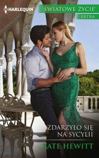 Zdarzyło się na Sycylii - Kate Hewitt - ebook