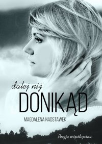 Dalej niż donikąd - Magdalena Nadstawek - ebook