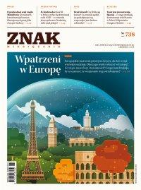 Miesięcznik Znak nr 738: Wpatrzeni w Europę