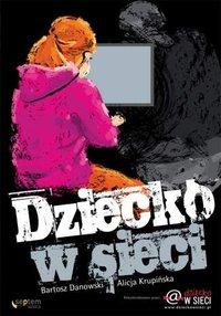 Dziecko w sieci - Bartosz Danowski - ebook